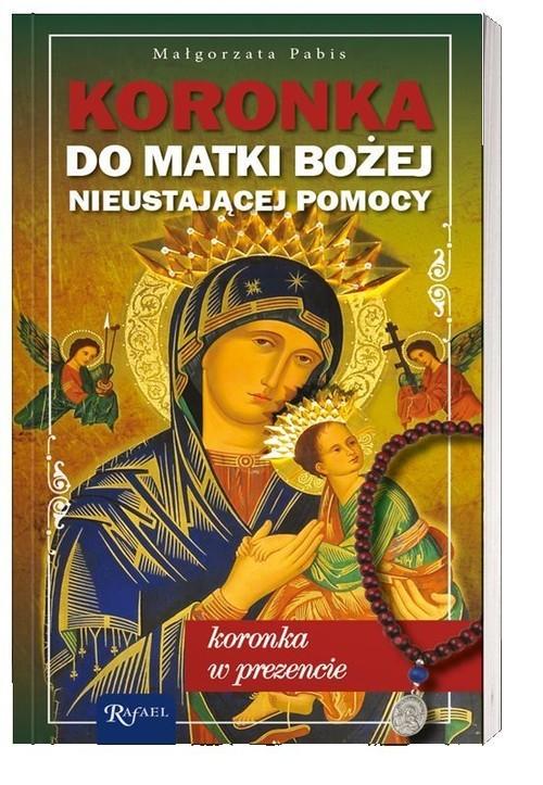 okładka Koronka do Matki Bożej Nieustającej Pomocy koronka w prezencie, Książka | Małgorzata Pabis