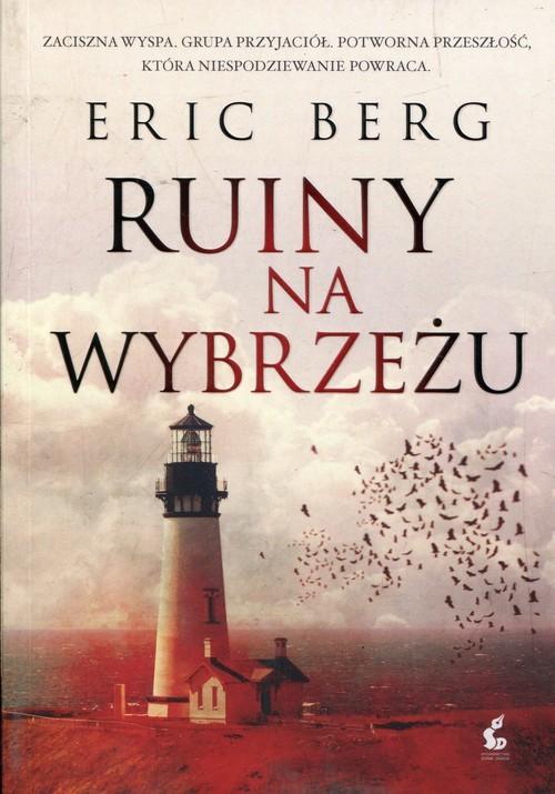 okładka Ruiny na Wybrzeżu, Książka | Berg Eric