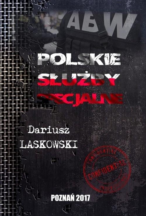 okładka Polskie służby specjalneksiążka |  | Laskowski Dariusz