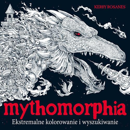 okładka Mythomorphia Ekstremalne kolorowanie i wyszukiwanie, Książka   Rosanes Kerby