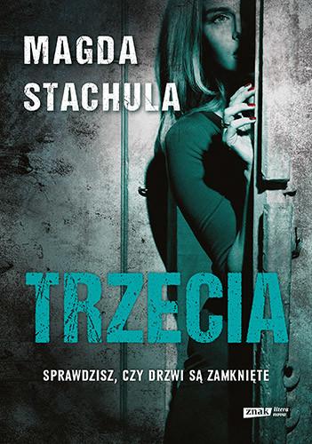 okładka Trzecia, Książka | Magda Stachula