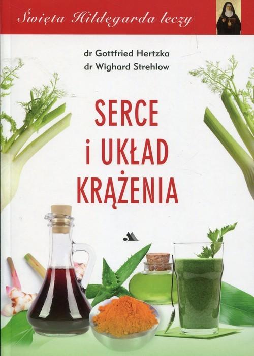 okładka Serce i układ krążenia, Książka | Gottfried Hertzka, Wighard Strehlov