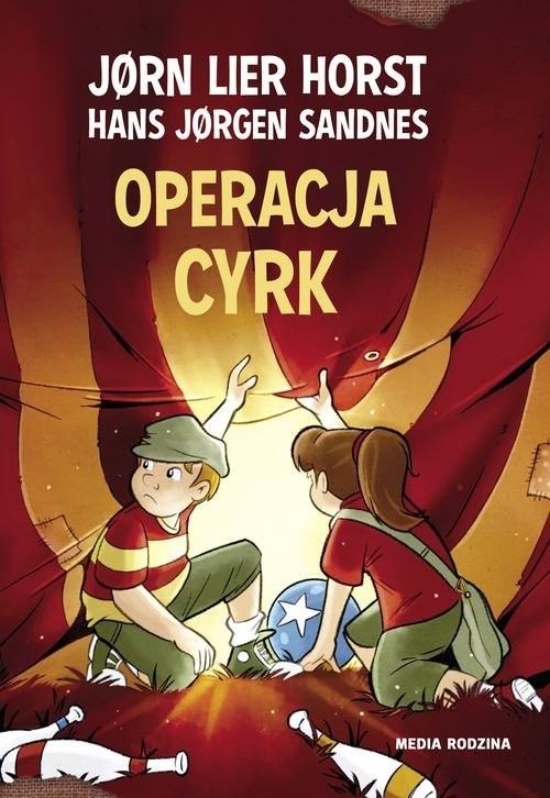 okładka Operacja cyrk, Książka   Jørn Lier Horst