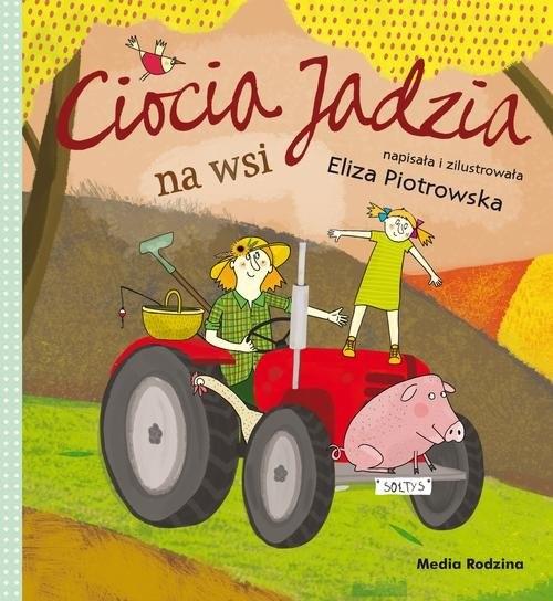 okładka Ciocia Jadzia na wsi, Książka | Piotrowska Eliza