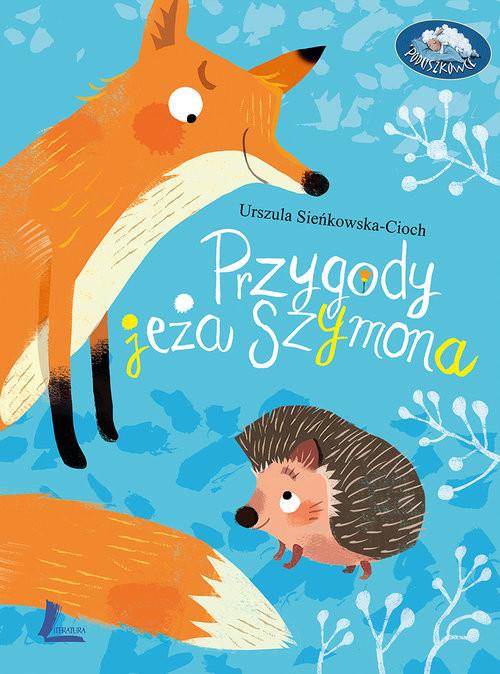 okładka Przygody jeża Szymonaksiążka |  | Sieńkowska-Cioch Urszula