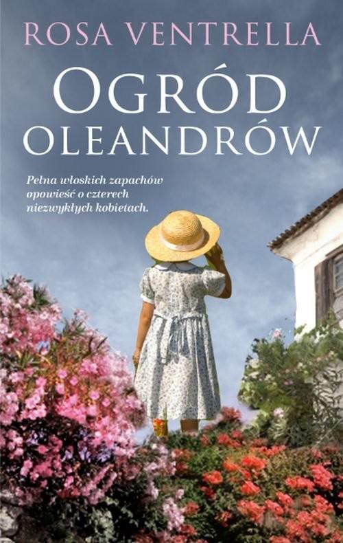 okładka Ogród oleandrów, Książka | Ventrella Rosa