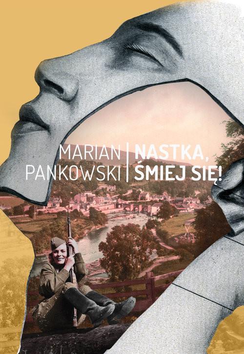okładka Nastka, śmiej się, Książka   Marian  Pankowski