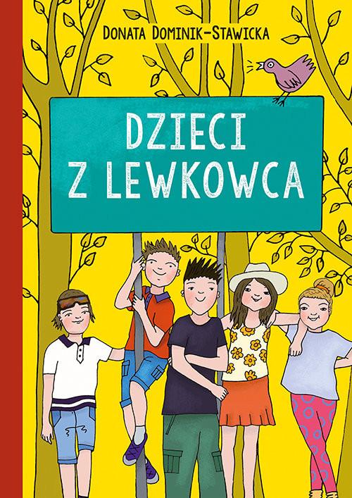 okładka Dzieci z Lewkowca, Książka | Donata  Dominik-Stawicka