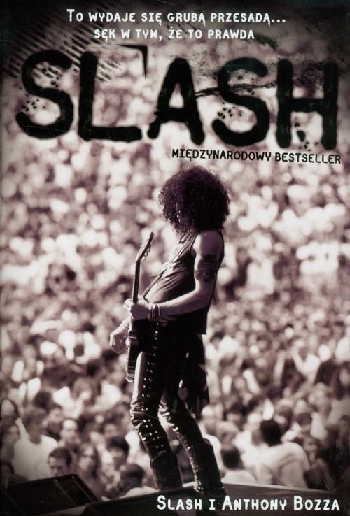 okładka Slash Autobiografia, Książka | Bozz Anthony
