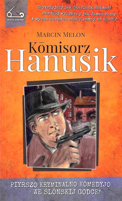 okładka Komisorz Hanusik 1, Książka | Marcin  Melon