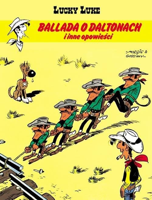 okładka Lucky Luke Ballada o Daltonach i inne opowieści, Książka | Rene Gościnny, Bevere Maurice de, Michel Greg