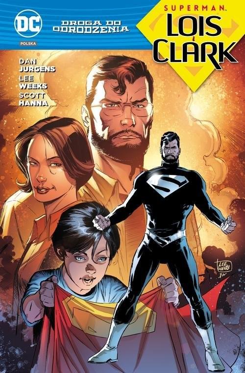 okładka Droga do Odrodzenia Superman Lois i Clark, Książka | Dan Jurgens, Neil Edwards, Marco Santucci, Se