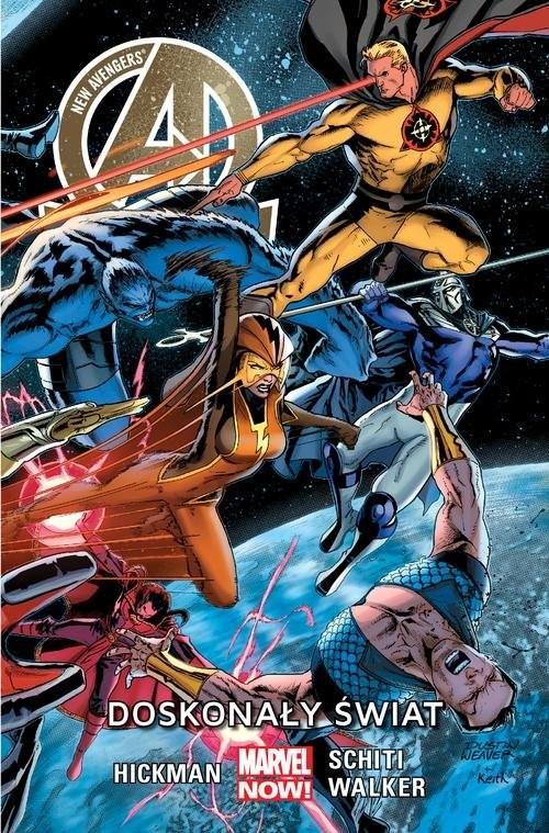okładka New Avengers Tom 4 Doskonały świat/ Marvel Now, Książka | Jonathan Hickman, Valerio Schiti, Kev Walker