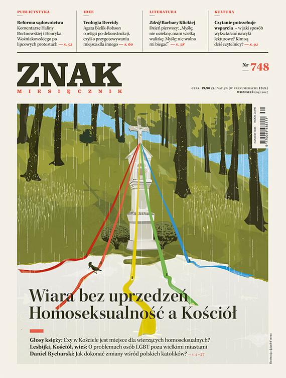 okładka ZNAK 748  9/2017: Wiara bez uprzedzeń. Homoseksualność a Kościół , Książka |