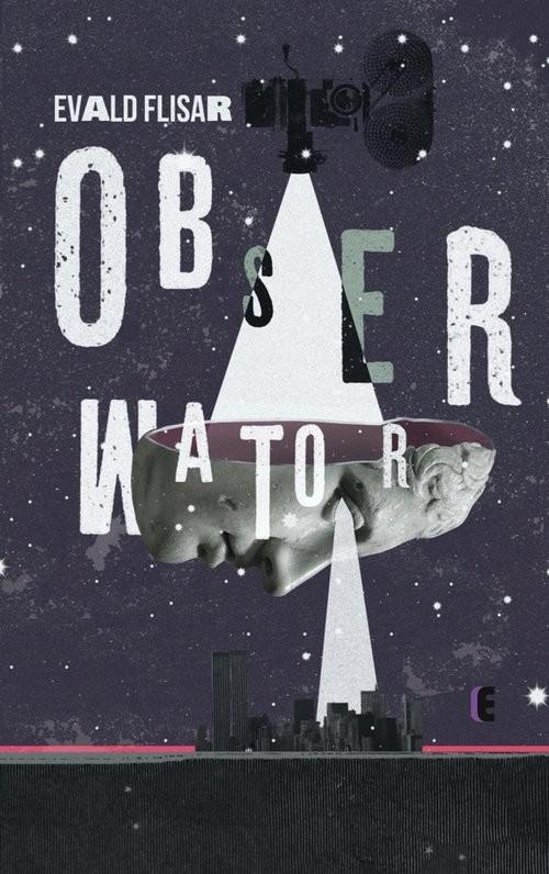 okładka Obserwator, Książka | Flisar Evald