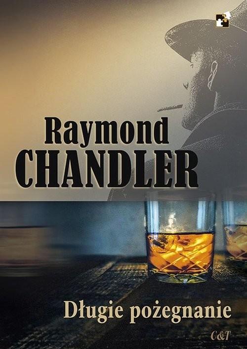 okładka Długie pożegnanie, Książka | Chandler Raymond