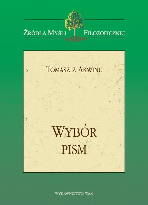 okładka Wybór pism, Książka | z Akwinu Tomasz
