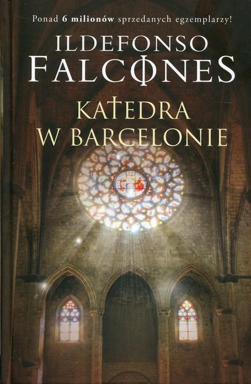 okładka Katedra w Barcelonie, Książka | Ildefonso Falcones