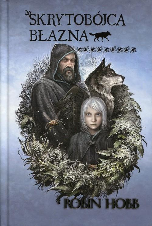 okładka Skrytobójca błazna Trylogia Bastard i Błazen, Książka | Hobb Robin