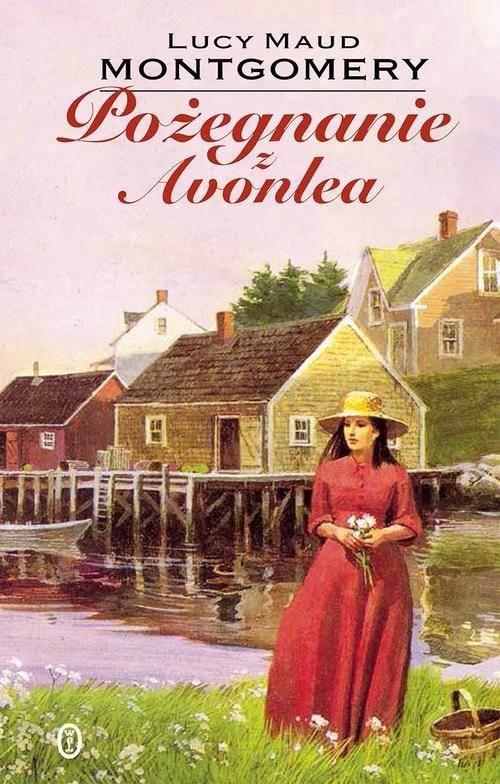 okładka Pożegnanie z Avonlea, Książka | Lucy Maud Montgomery