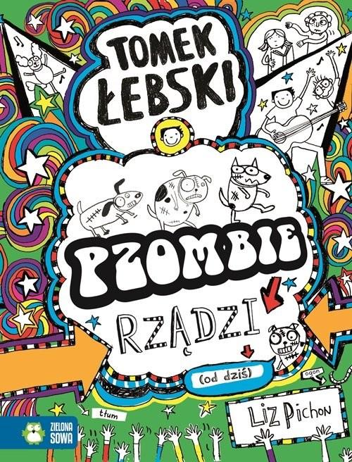okładka Tomek Łebski - Pzombie rządzi! (od dziś). Tom 11, Książka | Pichon Liz