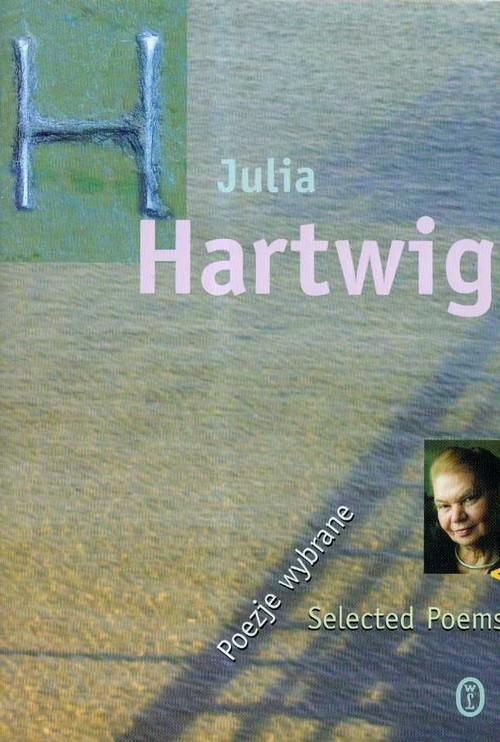 okładka Poezje wybrane, Książka   Julia Hartwig