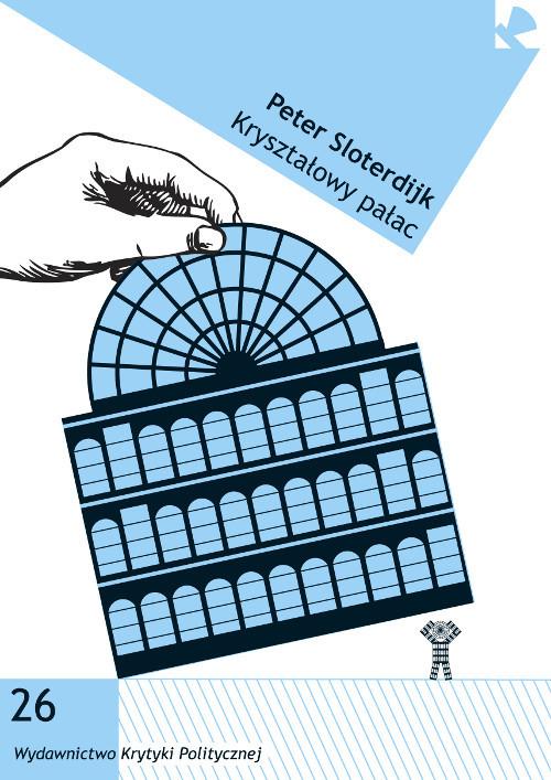 okładka Kryształowy pałac, Książka | Sloterdijk Peter