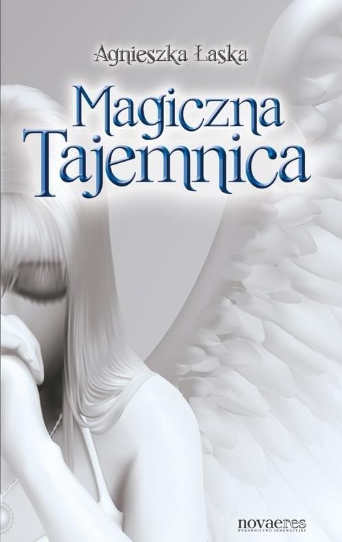 okładka Magiczna Tajemnica, Książka | Agnieszka  Łaska