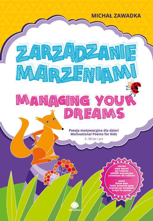 okładka Zarządzanie marzeniami / Managing Your Dreams wiek 3+, Książka | Michał Zawadka