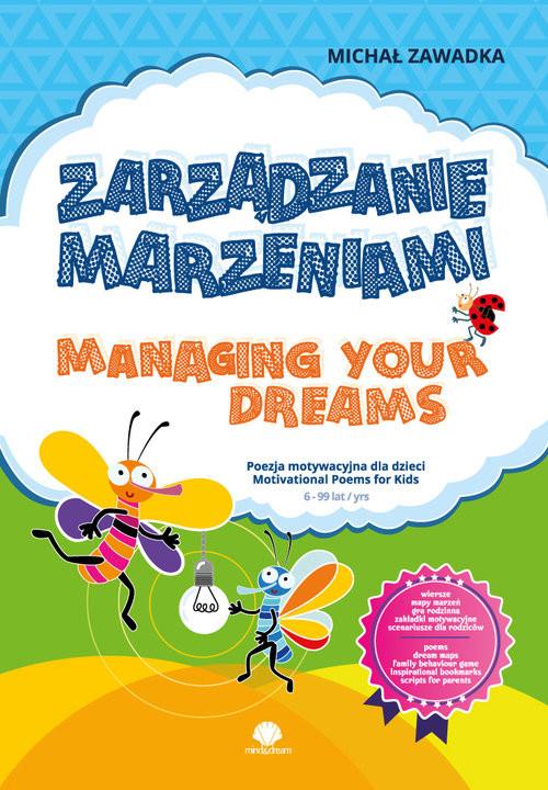 okładka Zarządzanie marzeniami / Managing Your Dreams wiek 6+książka |  | Michał Zawadka