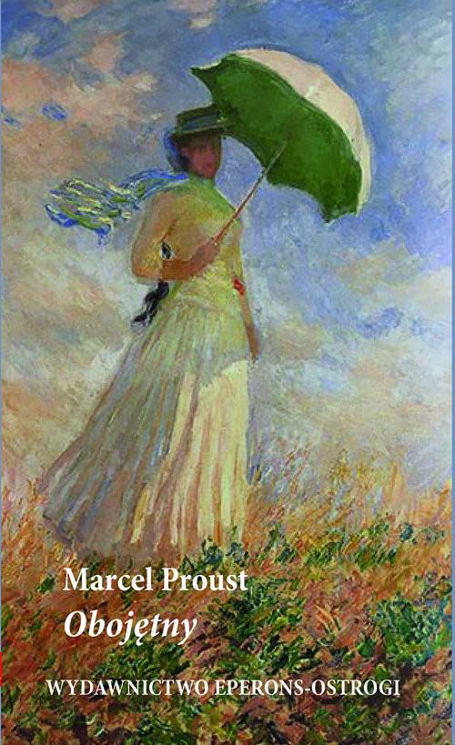 okładka Obojętny, Książka   Marcel Proust