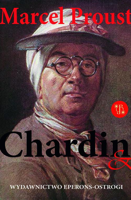 okładka Chardin & Rembrandt, Książka   Marcel Proust