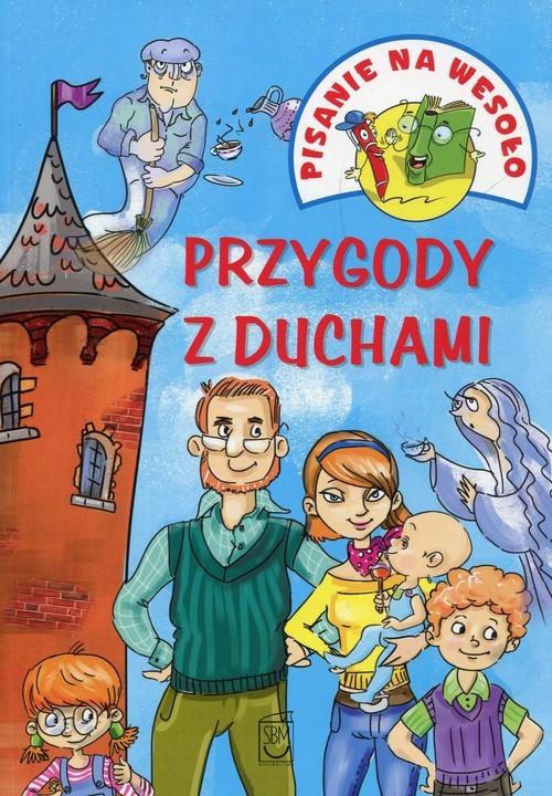 okładka Pisanie na wesoło Przygody z duchamiksiążka |  | Iwona  Czarkowska