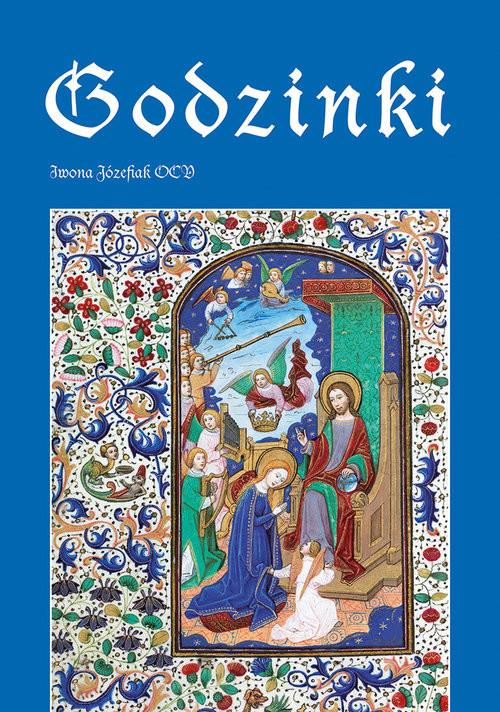 okładka Godzinki, Książka | Józefiak Iwona