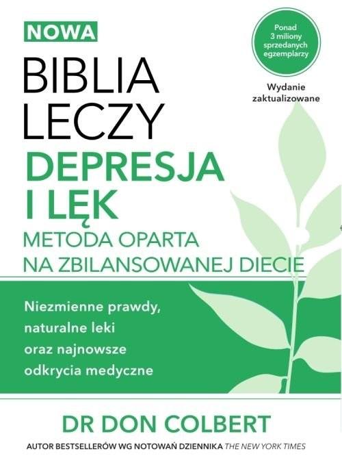okładka Biblia leczy Depresja i lęk Metoda oparta na zbilansowanej diecie., Książka | Colbert Don