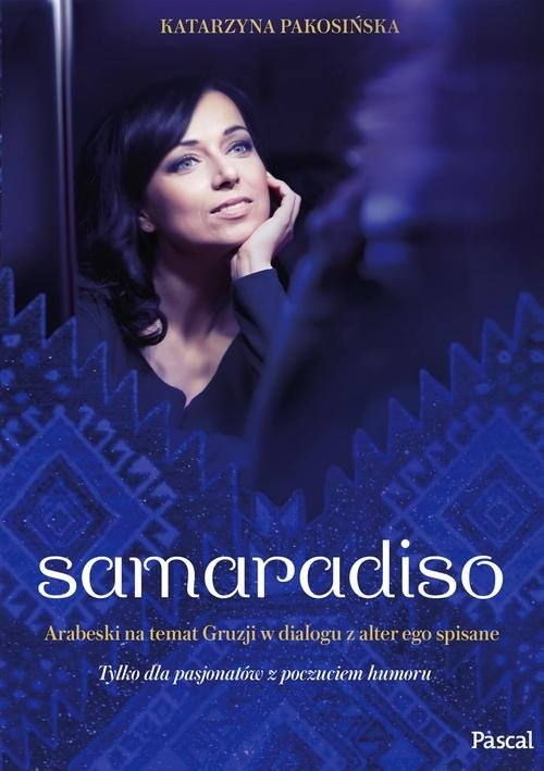 okładka Samaradiso, Książka | Pakosińska Katarzyna