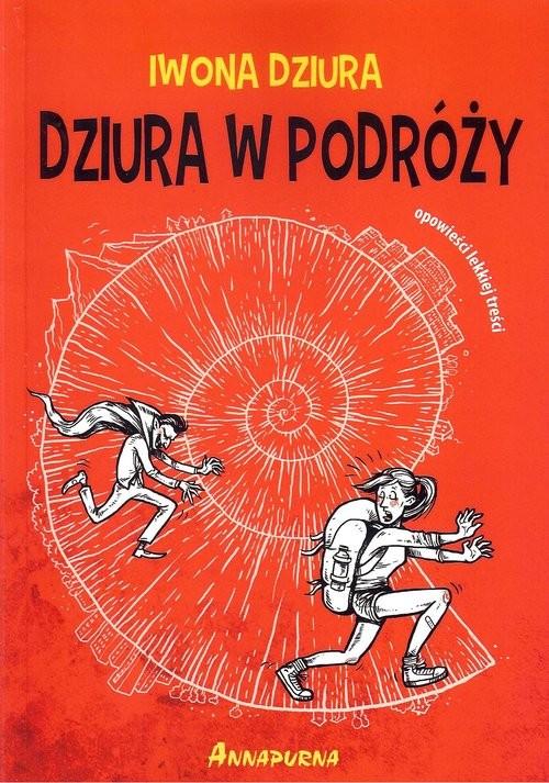 okładka Dziura w podróży, Książka | Dziura Iwona