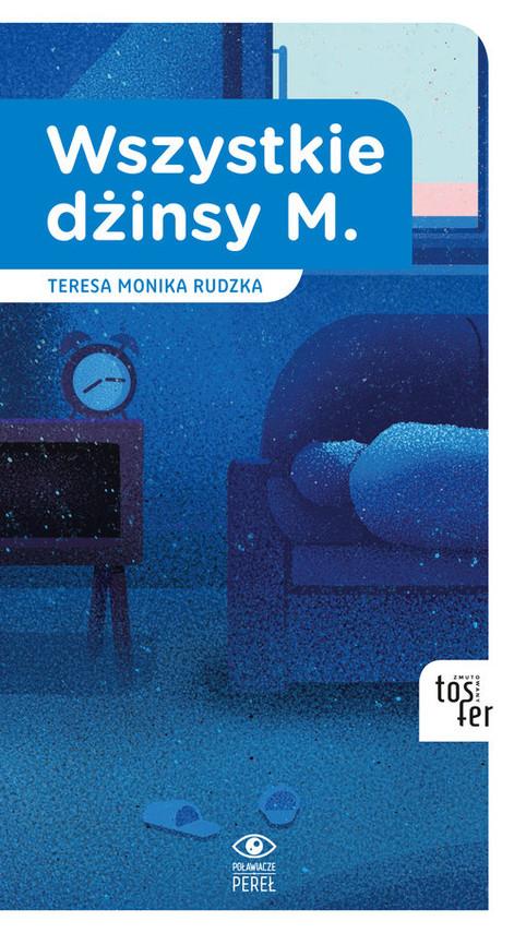 okładka Wszystkie dżinsy M., Książka | Teresa Monika Rudzka