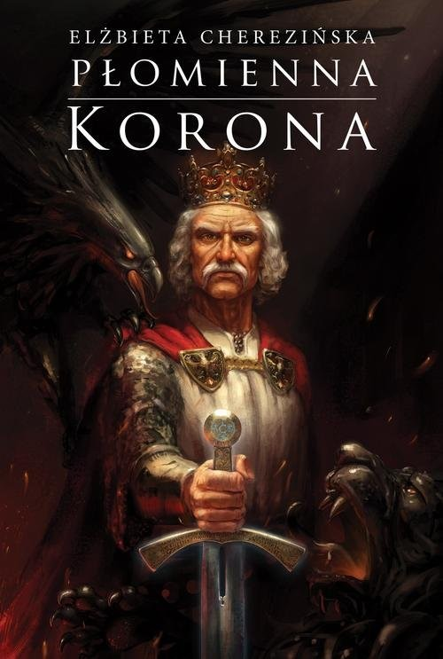 okładka Płomienna korona, Książka | Cherezińska Elżbieta