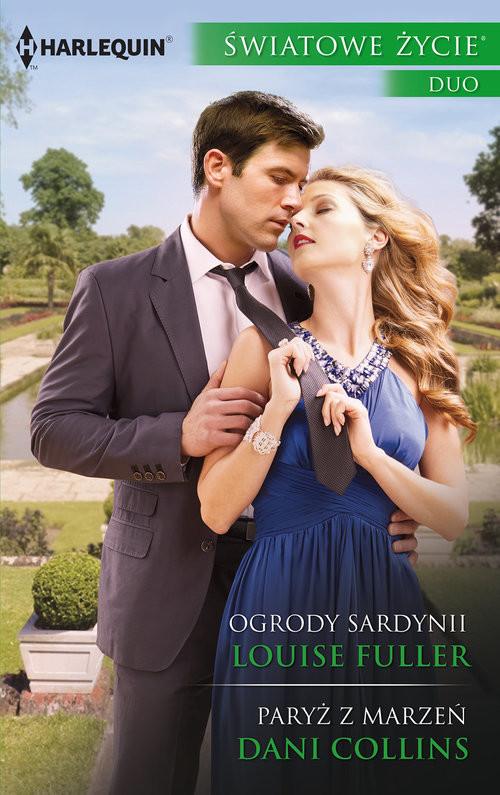 okładka Ogrody Sardynii Paryż z marzeń, Książka | Louise Fuller, Dani Collins