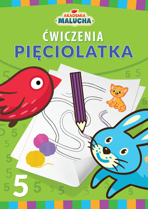 okładka Akademia malucha Ćwiczenia pięciolatka, Książka | Praca Zbiorowa