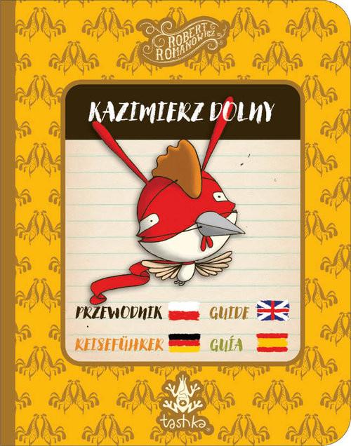 okładka Przewodnik Kazimierz Dolny, Książka   Romanowicz Robert