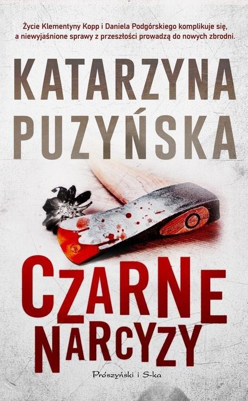 okładka Czarne narcyzy.  Tom 8, Książka | Katarzyna Puzyńska
