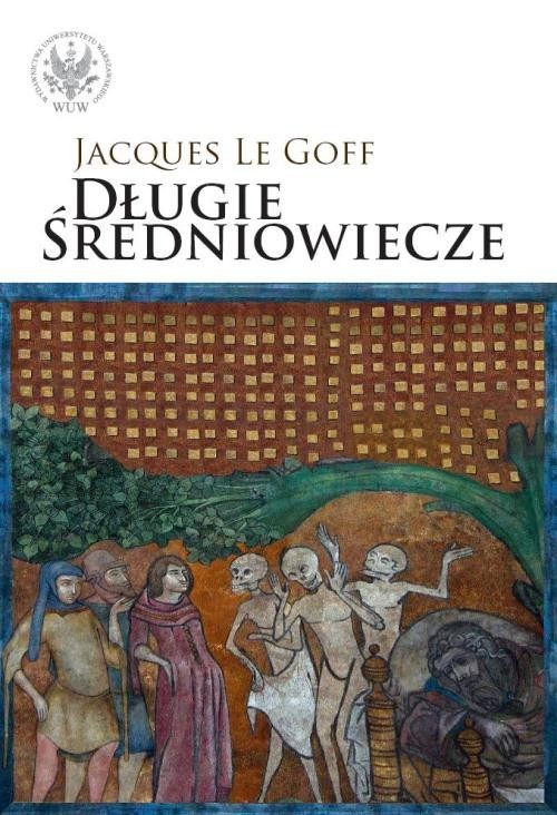 okładka Długie średniowiecze, Książka | Goff Jacques