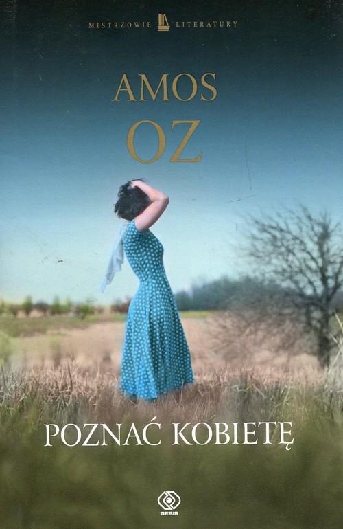 okładka Poznać kobietę, Książka | Amos Oz