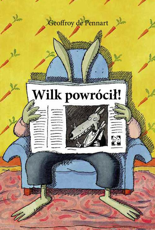 okładka Wilk powrócił, Książka | Pennart Geoffroy