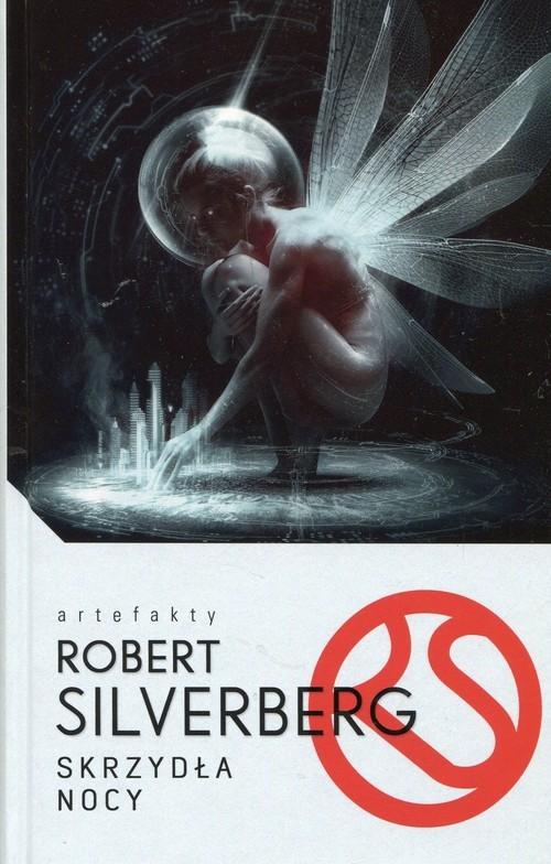 okładka Skrzydła nocy, Książka | Silverberg Robert
