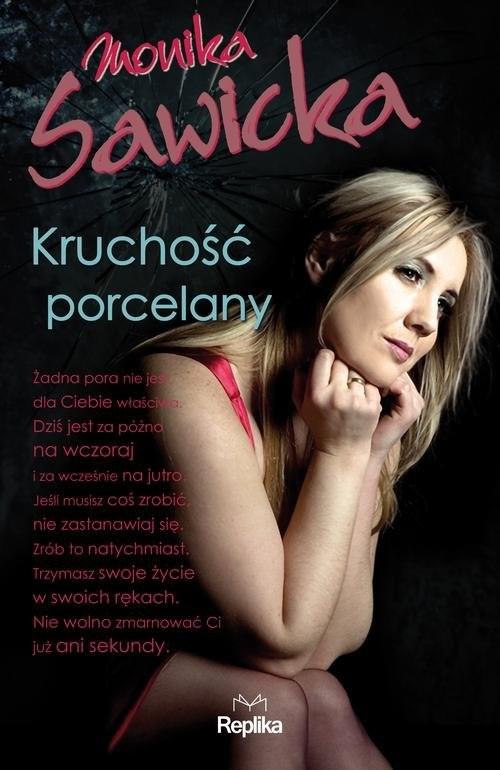 okładka Kruchość porcelany, Książka | Monika Sawicka