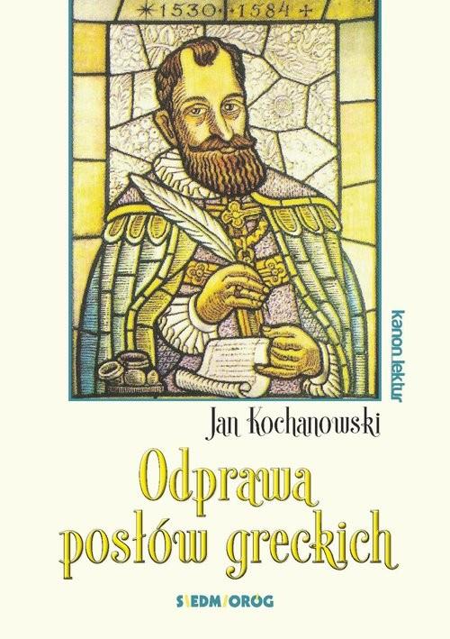 okładka Odprawa posłów greckich, Książka | Kochanowski Jan