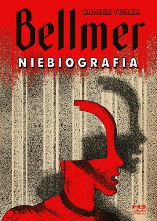 okładka Bellmer Niebiografia  /KG, Książka | Turek Marek